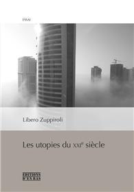 Les utopies du XXIe siècle