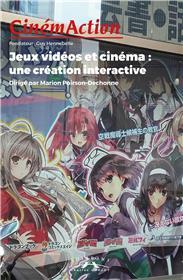 CinémAction N°168 Jeux vidéos et cinéma : une création interactive - décembre 2018