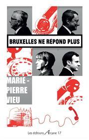 Bruxelles ne répond plus