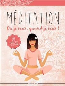 Méditation où je veux, quand je veux