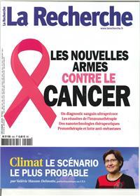 La Recherche N°542 Les nouvelles armes contre le cancer  - décembre 2018