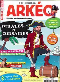 Arkéo Junior N°268 Pirates et corsaires, à l´abordage ! - décembre 2018