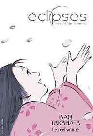 Eclipses N°63 Isao Takahata : le réel animé - décembre 2018