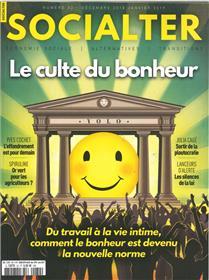 Socialter N°32  Le culte du bonheur - décembre/janvier 2019