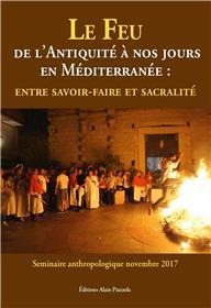 Le feu de l'Antiquité à nos jours en Méditerranée