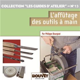L´affûtage des outils à main