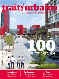 Traits urbains N°100 Les 100 qui font la ville  - décembre 2018