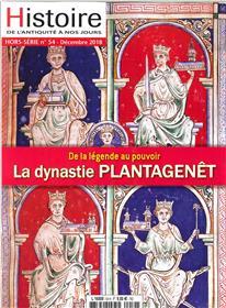 Histoire de l´Antiquité à nos jours HS N°54 Les Plantagenêt - décembre 2018