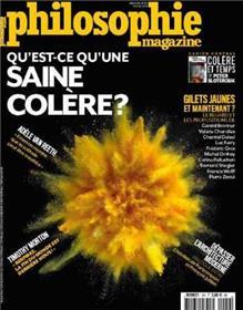 Philosophie Magazine n°126 - Qu´est-ce qu´une saine colère ? février 2019