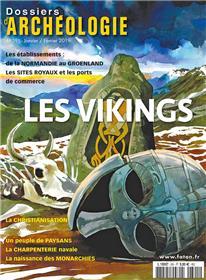 Dossier d´archéologie N°391 Les Vikings - janvier/février 2019
