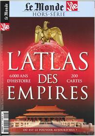 La Vie/Le Monde HS N°27 Atlas des Empires - janvier 2019 (réédition)