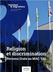 Hommes & Migrations N° 1324 Réligion et discrimination - janvier/mars 2019