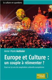 Europe et culture un couple à réinventer