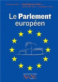 Expliquez-moi le Parlement Européen (NE)