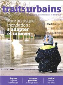 Traits urbains N°101 Face au risque inondation s´adapter et innover  - février 2019