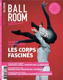 Ballroom N°21 Les corps fascinés  - mars/mai 2019
