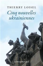 Cinq nouvelles ukrainiennes