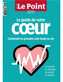 Le Point Santé - Le guide de votre coeur - septembre/octobre 2018