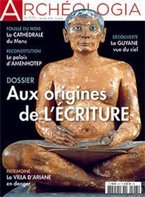 Archéologia N°573 Aux origines de l´écriture - février 2019