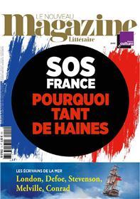 Le Nouveau Magazine Littéraire N°15 SOS France pourquoi tant de haine - mars 2019