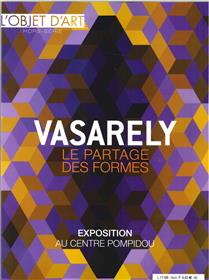 L´objet d´Art HS N°134 Vasarely, le partage des formes - février 2019