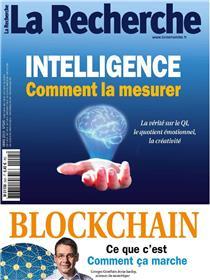 La Recherche N°545 Intelligence comment la mesurer - mars 2019