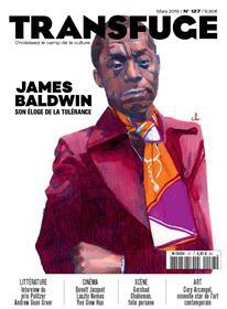 Transfuge N° 127 - James Baldwin - mars 2019