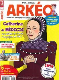 Arkéo Junior N°271 Catherine de Médicis - février 2019