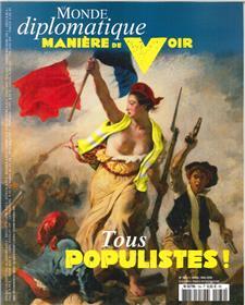 Manière de Voir N°164  Tous populistes - avril/mai 2019
