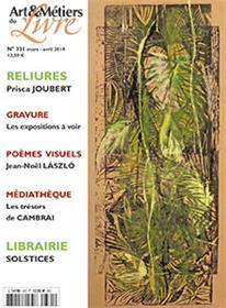 Art et métiers du livre N°331 Prisca Joubert - mars 2019