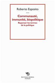 Communauté, immunité, biopolitique