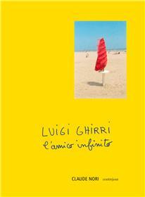 Luigi Ghirri , l´amico infinito