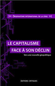 Le Capitalisme face à son déclin