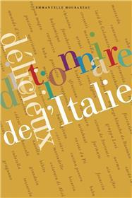 Dictionnaire délicieux de l'Italie