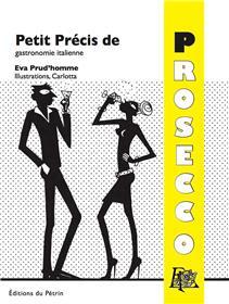 Petit Précis de Prosecco