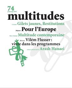 Multitudes N°74  Pour l´Europe - avril 2019