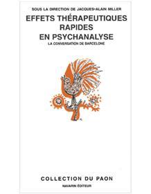 Effets thérapeutiques rapides en psychanalyse.