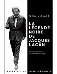La légende noire de Jacques Lacan.