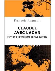 Claudel avec Lacan.