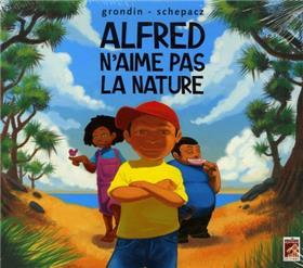 Alfred N´Aime Pas La Nature