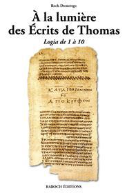 A la lumière des Ecrits de Thomas