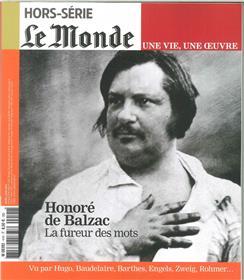 Le Monde HS Une vie/une oeuvre N°41 Balzac - avril 2019