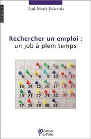 Rechercher un emploi : un job à plein temps