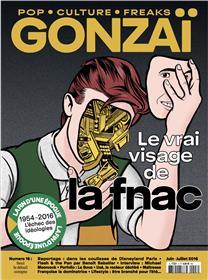 Gonzaï N°16 Le vrai visage de la Fnac - été 2016