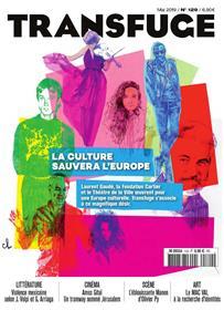 Transfuge N° 129- la culture sauvera l´Europe - mai 2019