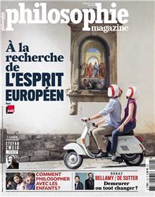 Philosophie Magazine n°129 A la recherche de l´esprit européen - mai 2019