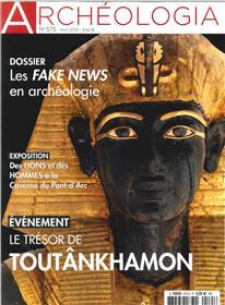 Archéologia N°575 Toutankhamon - avril 2019