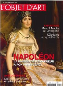 L´Objet d´Art N°555 Napoléon  La maison de l´empereur à Fontainebleau - avril 2019