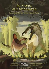 Au temps de dinosaures