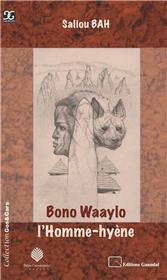 Bono Waaylo l'Homme-hyène
